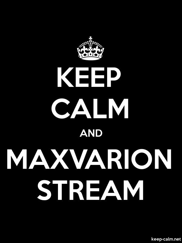KEEP CALM AND MAXVARION STREAM - white/black - Default (600x800)