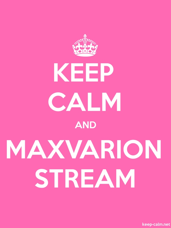 KEEP CALM AND MAXVARION STREAM - white/pink - Default (600x800)