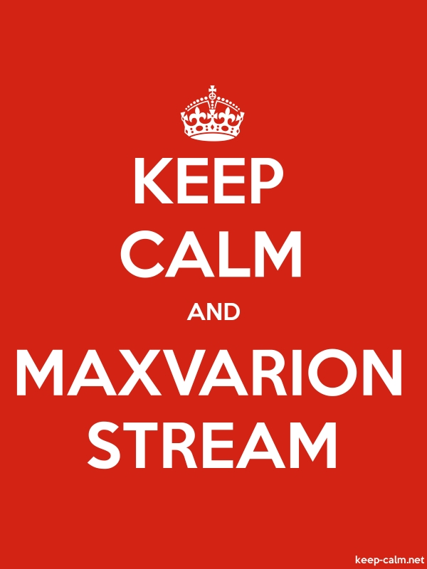 KEEP CALM AND MAXVARION STREAM - white/red - Default (600x800)