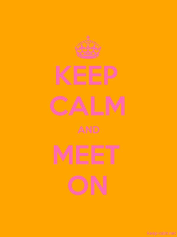 KEEP CALM AND MEET ON - pink/orange - Default (600x800)