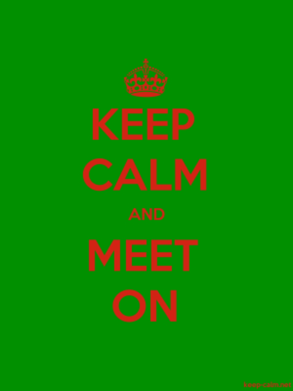 KEEP CALM AND MEET ON - red/green - Default (600x800)