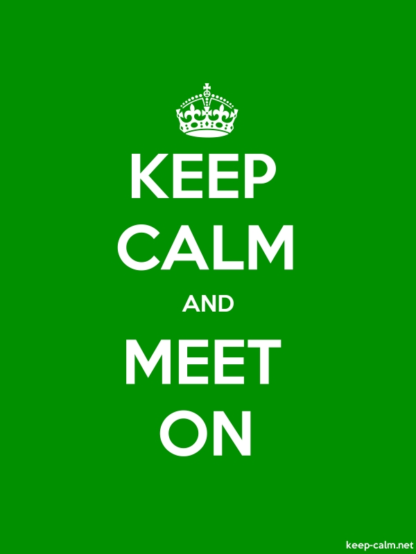 KEEP CALM AND MEET ON - white/green - Default (600x800)