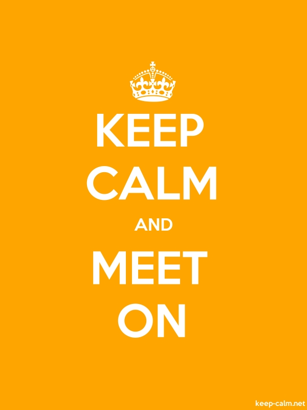 KEEP CALM AND MEET ON - white/orange - Default (600x800)
