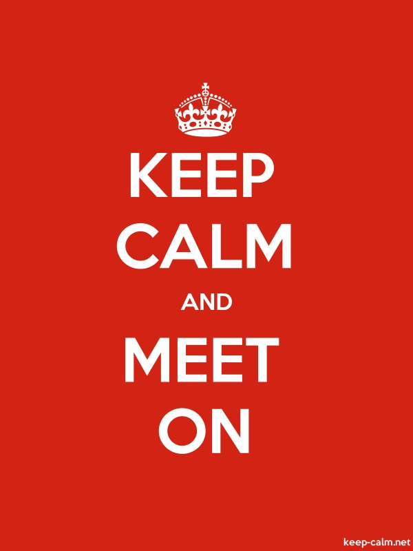 KEEP CALM AND MEET ON - white/red - Default (600x800)