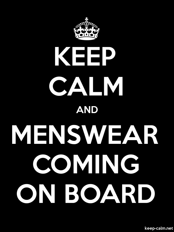 KEEP CALM AND MENSWEAR COMING ON BOARD - white/black - Default (600x800)