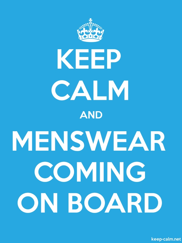 KEEP CALM AND MENSWEAR COMING ON BOARD - white/blue - Default (600x800)