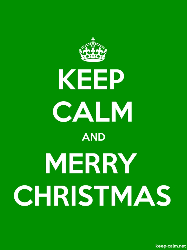 KEEP CALM AND MERRY CHRISTMAS - white/green - Default (600x800)