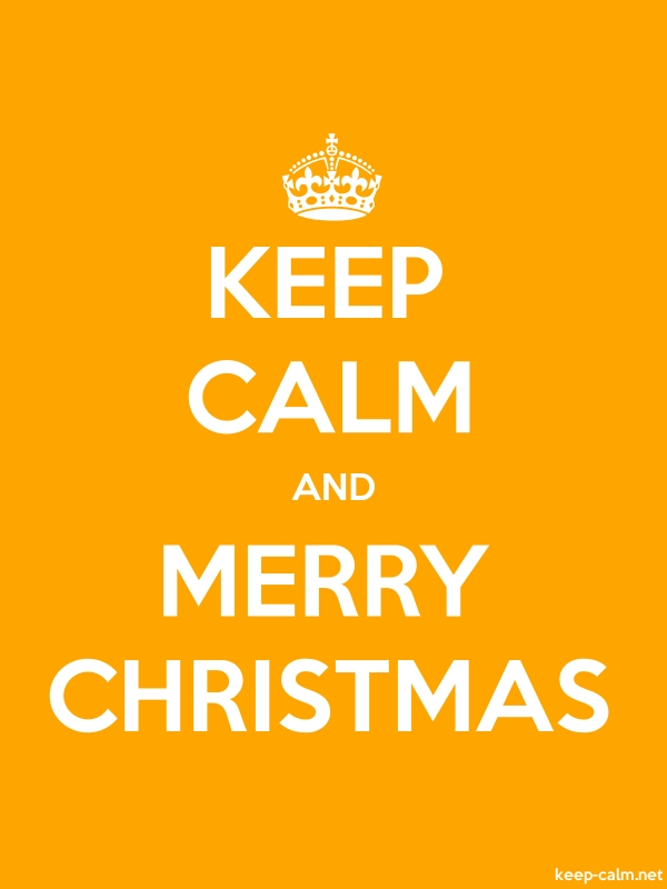 KEEP CALM AND MERRY CHRISTMAS - white/orange - Default (600x800)