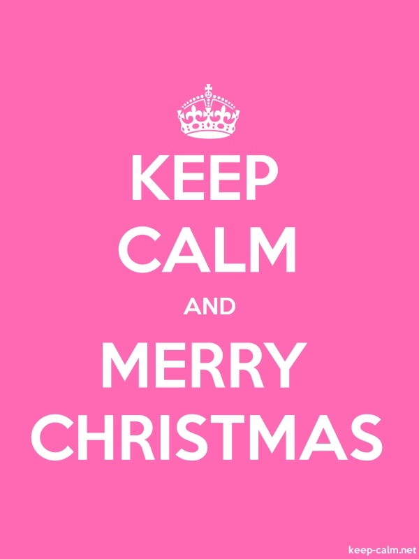 KEEP CALM AND MERRY CHRISTMAS - white/pink - Default (600x800)