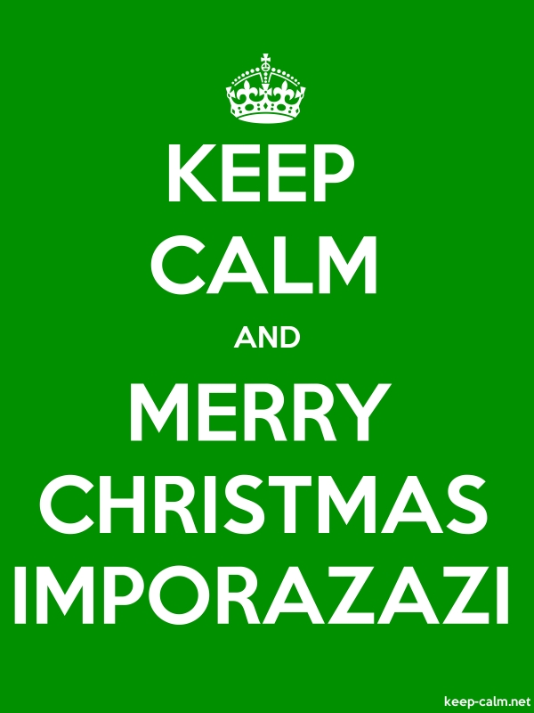 KEEP CALM AND MERRY CHRISTMAS IMPORAZAZI - white/green - Default (600x800)