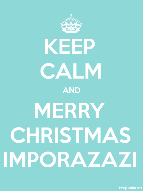 KEEP CALM AND MERRY CHRISTMAS IMPORAZAZI - white/lightblue - Default (600x800)
