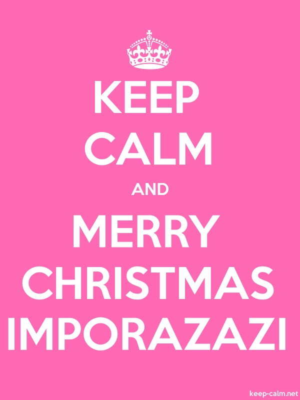 KEEP CALM AND MERRY CHRISTMAS IMPORAZAZI - white/pink - Default (600x800)