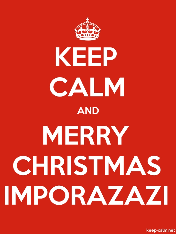 KEEP CALM AND MERRY CHRISTMAS IMPORAZAZI - white/red - Default (600x800)