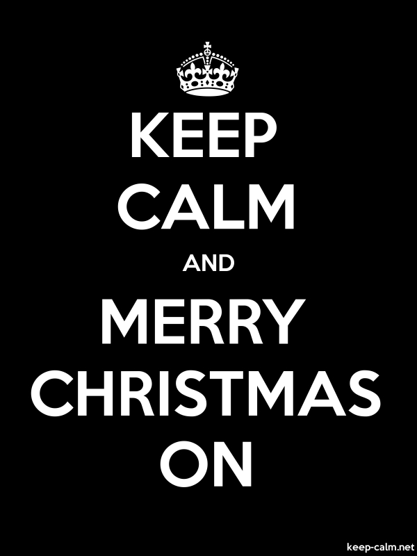 KEEP CALM AND MERRY CHRISTMAS ON - white/black - Default (600x800)