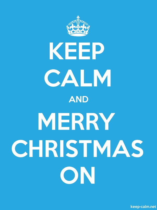 KEEP CALM AND MERRY CHRISTMAS ON - white/blue - Default (600x800)