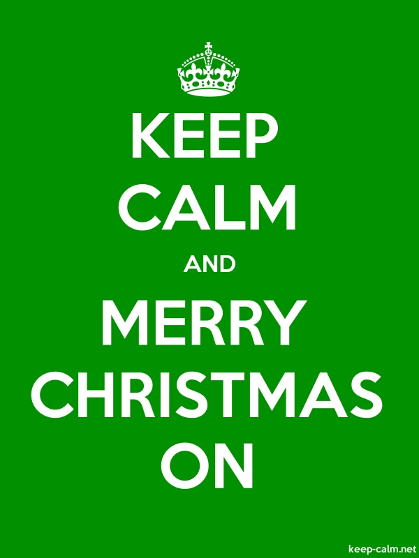 KEEP CALM AND MERRY CHRISTMAS ON - white/green - Default (600x800)