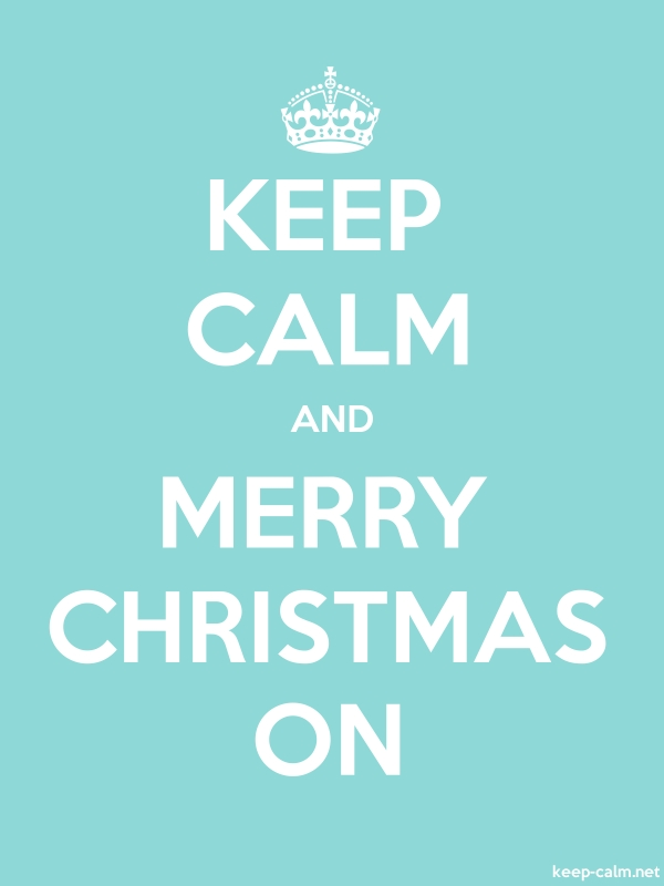 KEEP CALM AND MERRY CHRISTMAS ON - white/lightblue - Default (600x800)