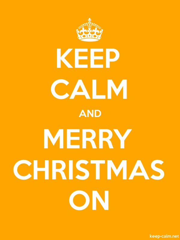 KEEP CALM AND MERRY CHRISTMAS ON - white/orange - Default (600x800)