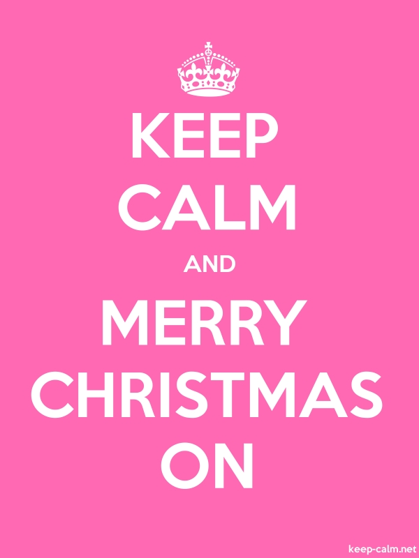 KEEP CALM AND MERRY CHRISTMAS ON - white/pink - Default (600x800)