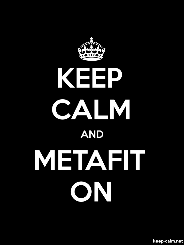 KEEP CALM AND METAFIT ON - white/black - Default (600x800)
