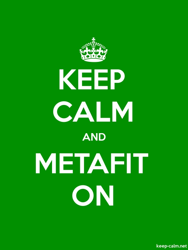 KEEP CALM AND METAFIT ON - white/green - Default (600x800)
