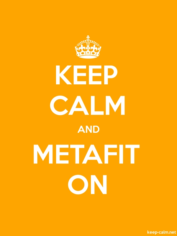KEEP CALM AND METAFIT ON - white/orange - Default (600x800)