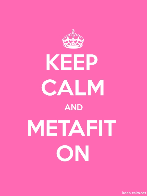 KEEP CALM AND METAFIT ON - white/pink - Default (600x800)