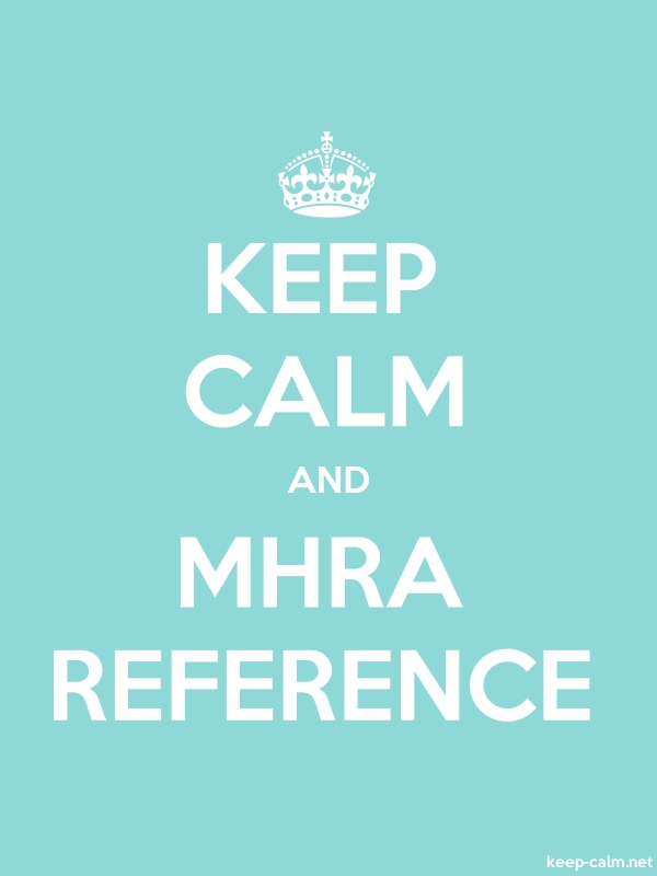 KEEP CALM AND MHRA REFERENCE - white/lightblue - Default (600x800)
