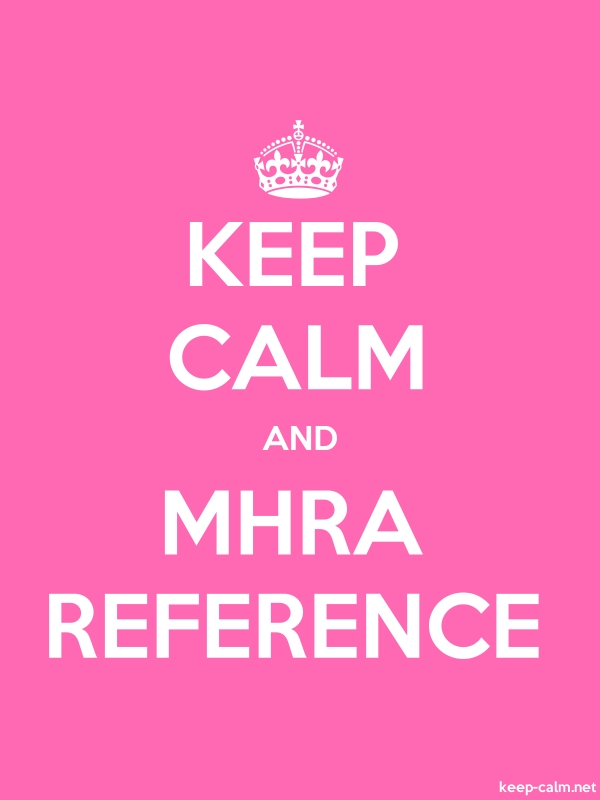 KEEP CALM AND MHRA REFERENCE - white/pink - Default (600x800)