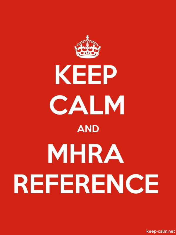 KEEP CALM AND MHRA REFERENCE - white/red - Default (600x800)