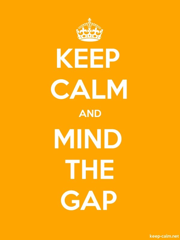 KEEP CALM AND MIND THE GAP - white/orange - Default (600x800)