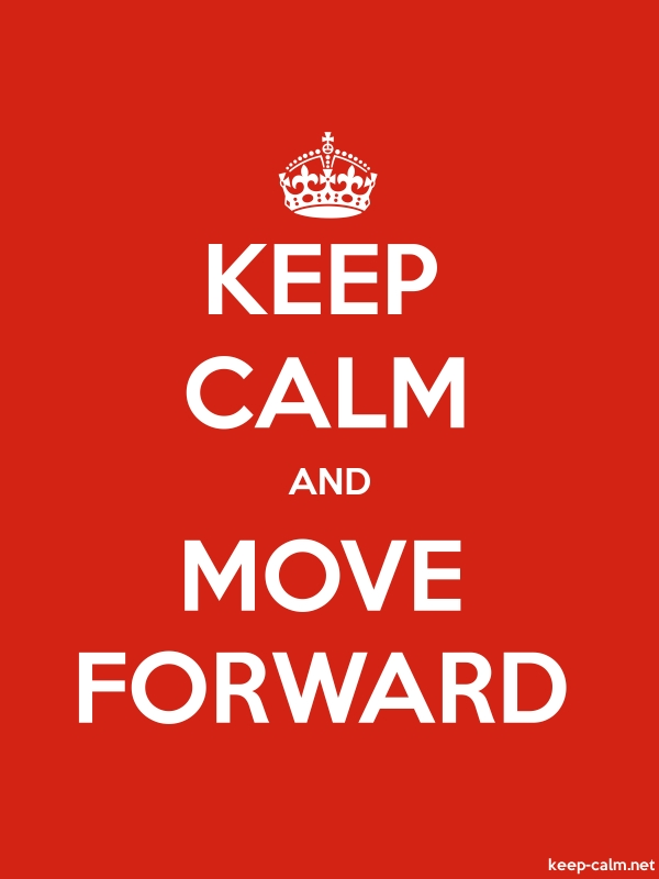 KEEP CALM AND MOVE FORWARD - white/red - Default (600x800)