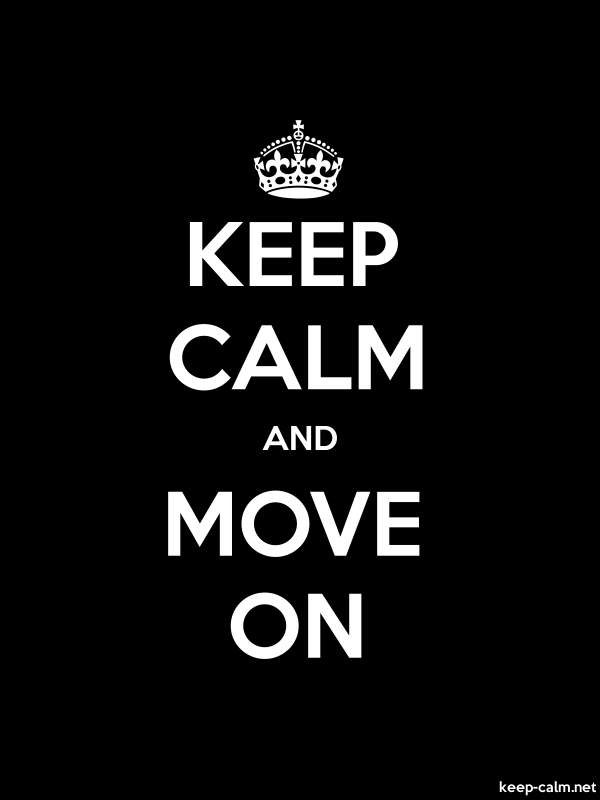KEEP CALM AND MOVE ON - white/black - Default (600x800)