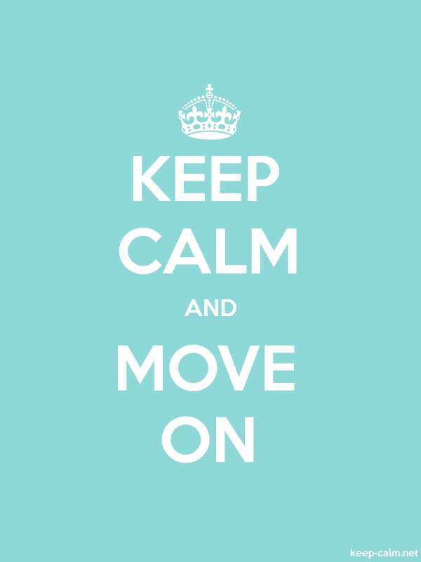 KEEP CALM AND MOVE ON - white/lightblue - Default (600x800)