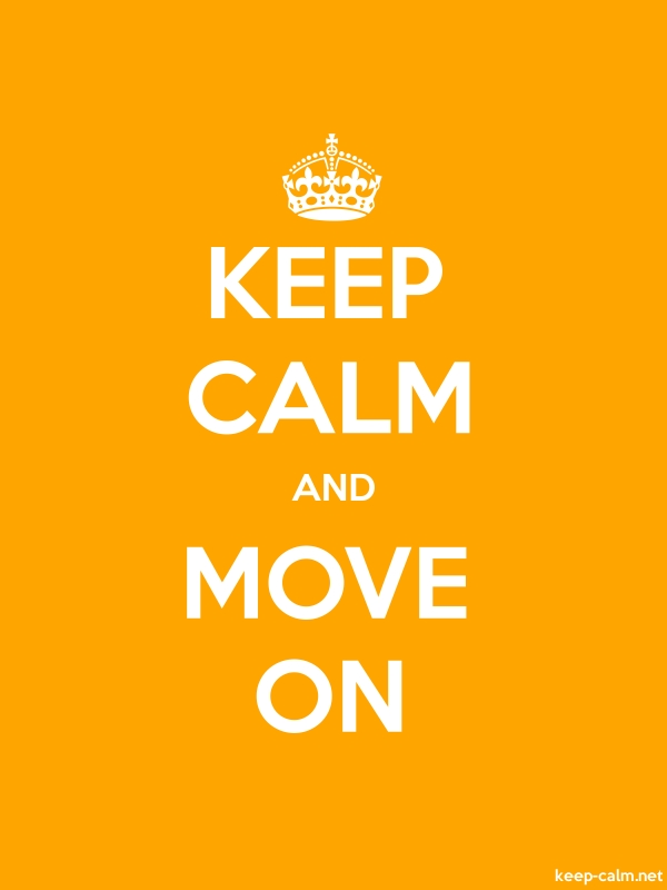 KEEP CALM AND MOVE ON - white/orange - Default (600x800)