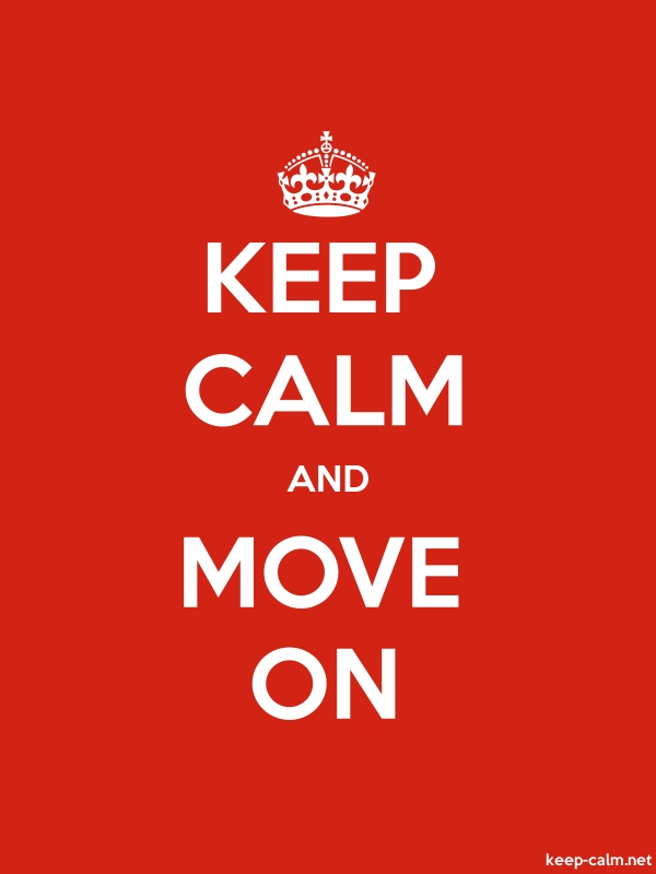 KEEP CALM AND MOVE ON - white/red - Default (600x800)