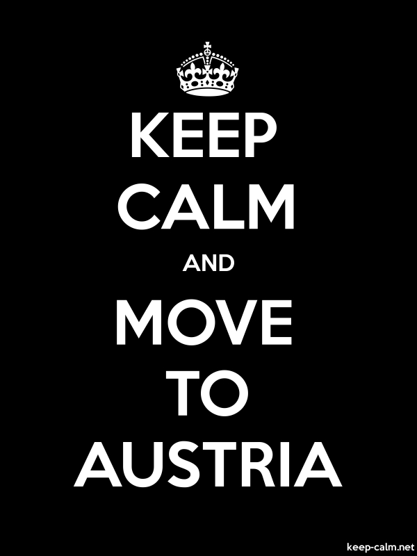 KEEP CALM AND MOVE TO AUSTRIA - white/black - Default (600x800)