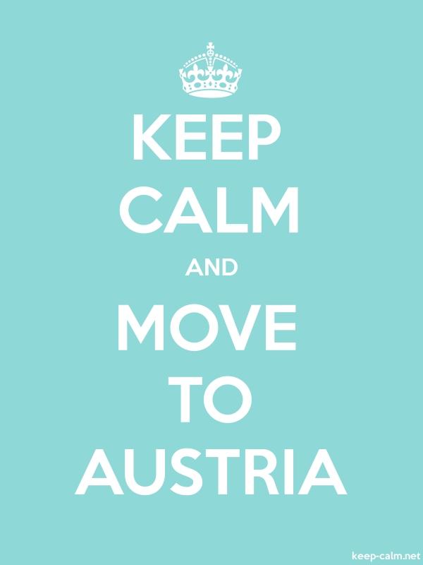 KEEP CALM AND MOVE TO AUSTRIA - white/lightblue - Default (600x800)