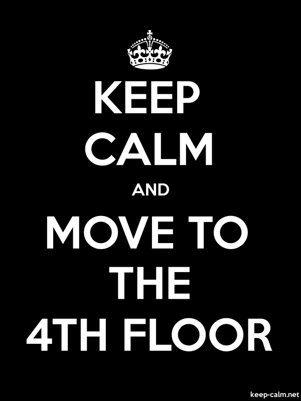 KEEP CALM AND MOVE TO THE 4TH FLOOR - white/black - Default (600x800)