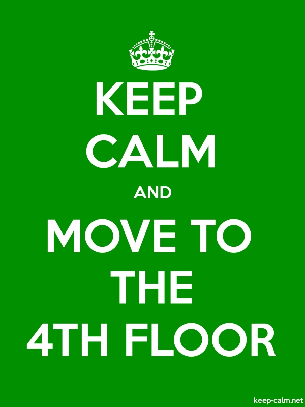KEEP CALM AND MOVE TO THE 4TH FLOOR - white/green - Default (600x800)