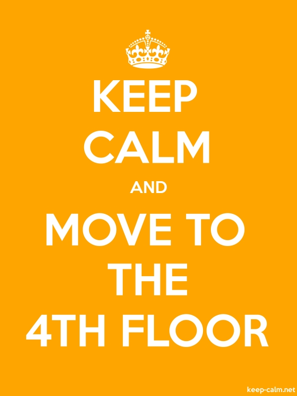 KEEP CALM AND MOVE TO THE 4TH FLOOR - white/orange - Default (600x800)