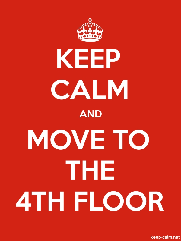 KEEP CALM AND MOVE TO THE 4TH FLOOR - white/red - Default (600x800)