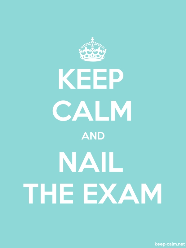 KEEP CALM AND NAIL THE EXAM - white/lightblue - Default (600x800)