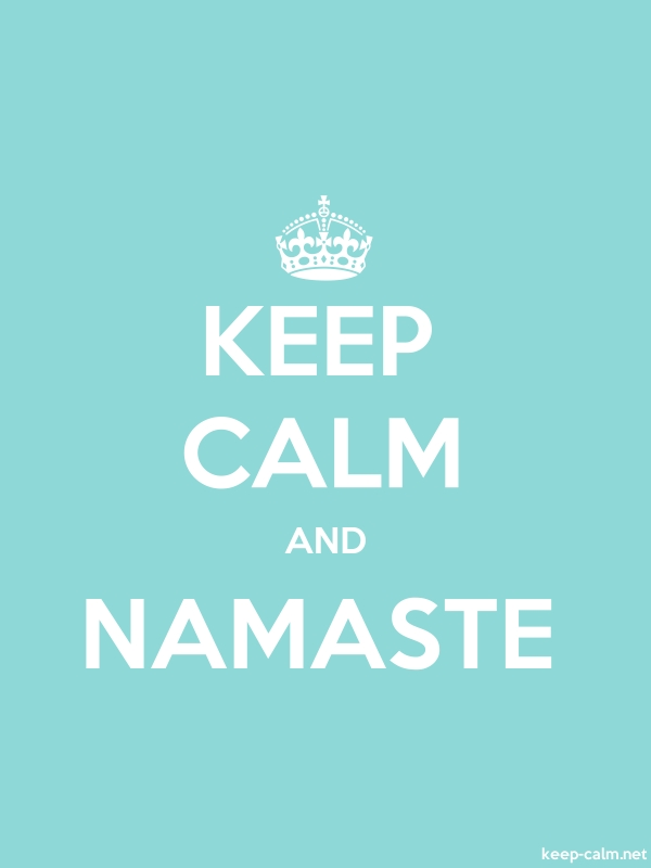 KEEP CALM AND NAMASTE - white/lightblue - Default (600x800)