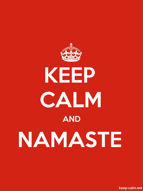 KEEP CALM AND NAMASTE - white/red - Default (600x800)