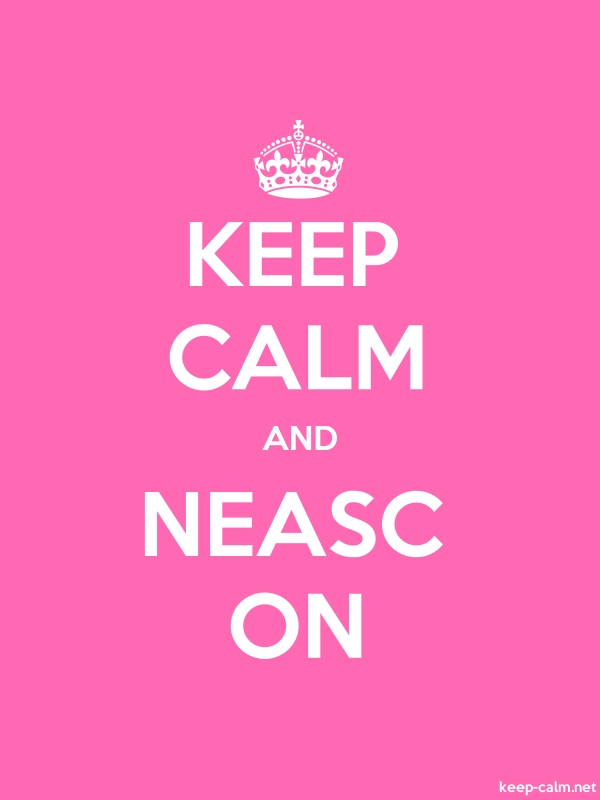 KEEP CALM AND NEASC ON - white/pink - Default (600x800)