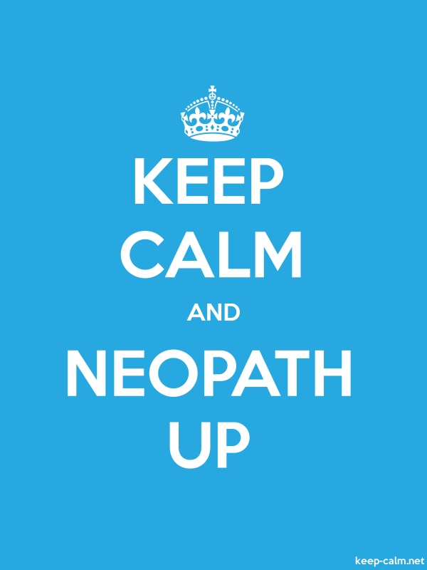 KEEP CALM AND NEOPATH UP - white/blue - Default (600x800)