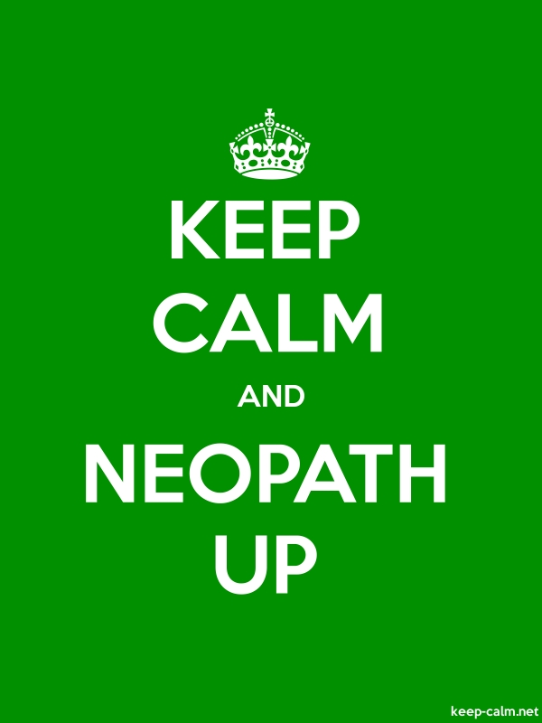 KEEP CALM AND NEOPATH UP - white/green - Default (600x800)