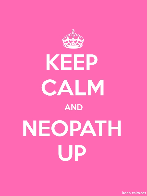KEEP CALM AND NEOPATH UP - white/pink - Default (600x800)