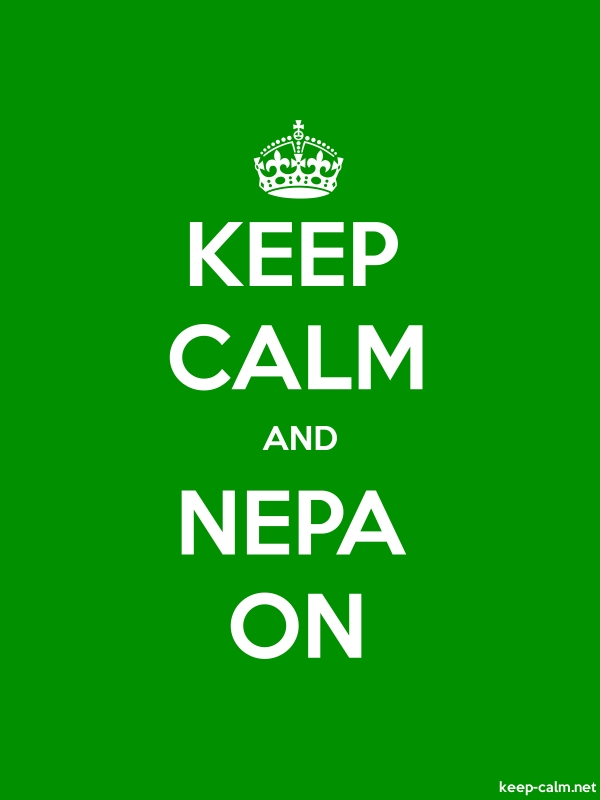 KEEP CALM AND NEPA ON - white/green - Default (600x800)